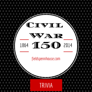Civil War 150 Trivia